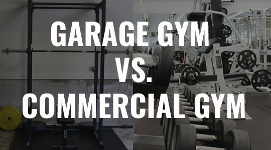 garage gym vs commercial gym pros and cons