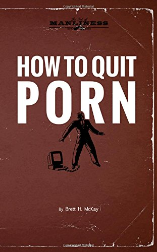 how to quit porn book cover author brett mckay