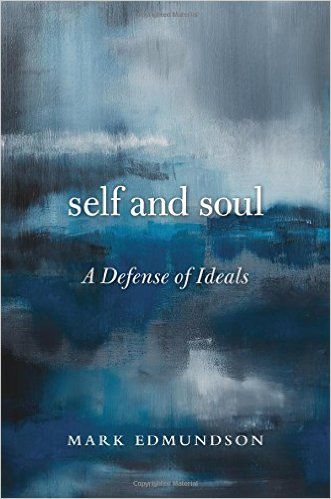 self and soul book cover defense of ideals edmundson