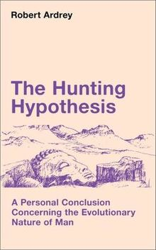 hunting hypothesis book cover robert ardrey