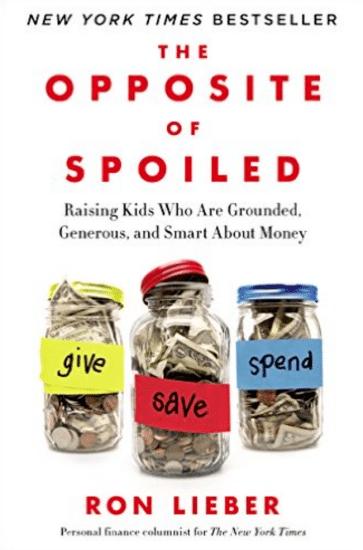 Book cover, the opposite of spoiled by Ron lieber.