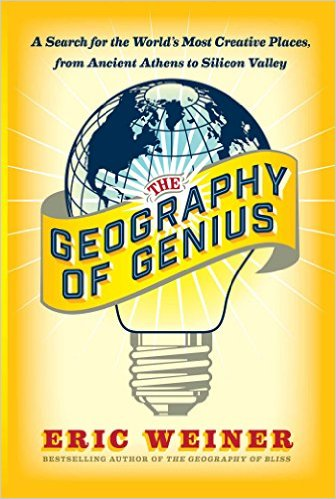 Book cover, the geography of genius by Eric weiner.