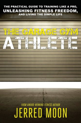 The garage gym Athlete by Jerred noon, book cover.