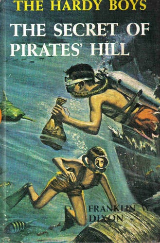 Book cover, the secret of pirates hill by Franklin w dixon.