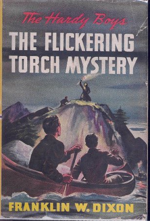 Book cover, the flickering torch mystery by Franklin w dixon.