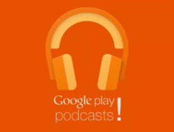 Google play podcast.