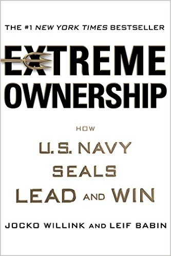 Extreme Ownership: How U.S. Navy SEALs Lead and Win book cover Jocko Willink And Leif Babin.