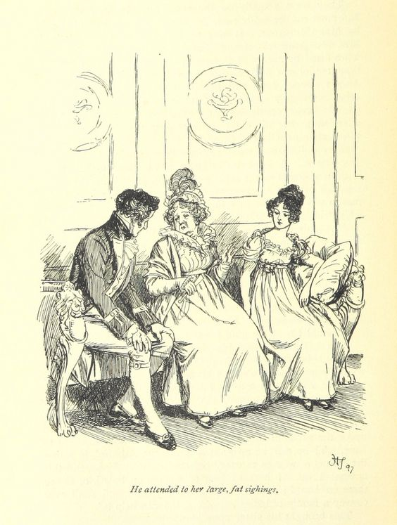 "jane austen ""he attended to her large fat sighings"""