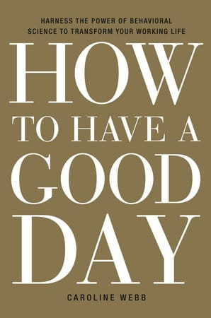 how to have a good day book cover caroline webb
