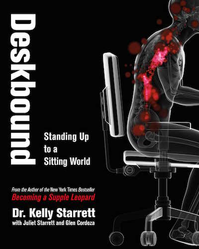 Deskbound by Dr Kelly Starrett.