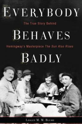 Everybody behaves badly by Lesley M. M. Blume.