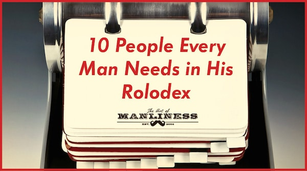 10 People Every Man Needs in His Rolodex poster.