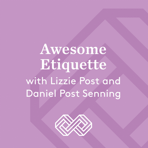 awesome etiquette podcast emily post institute