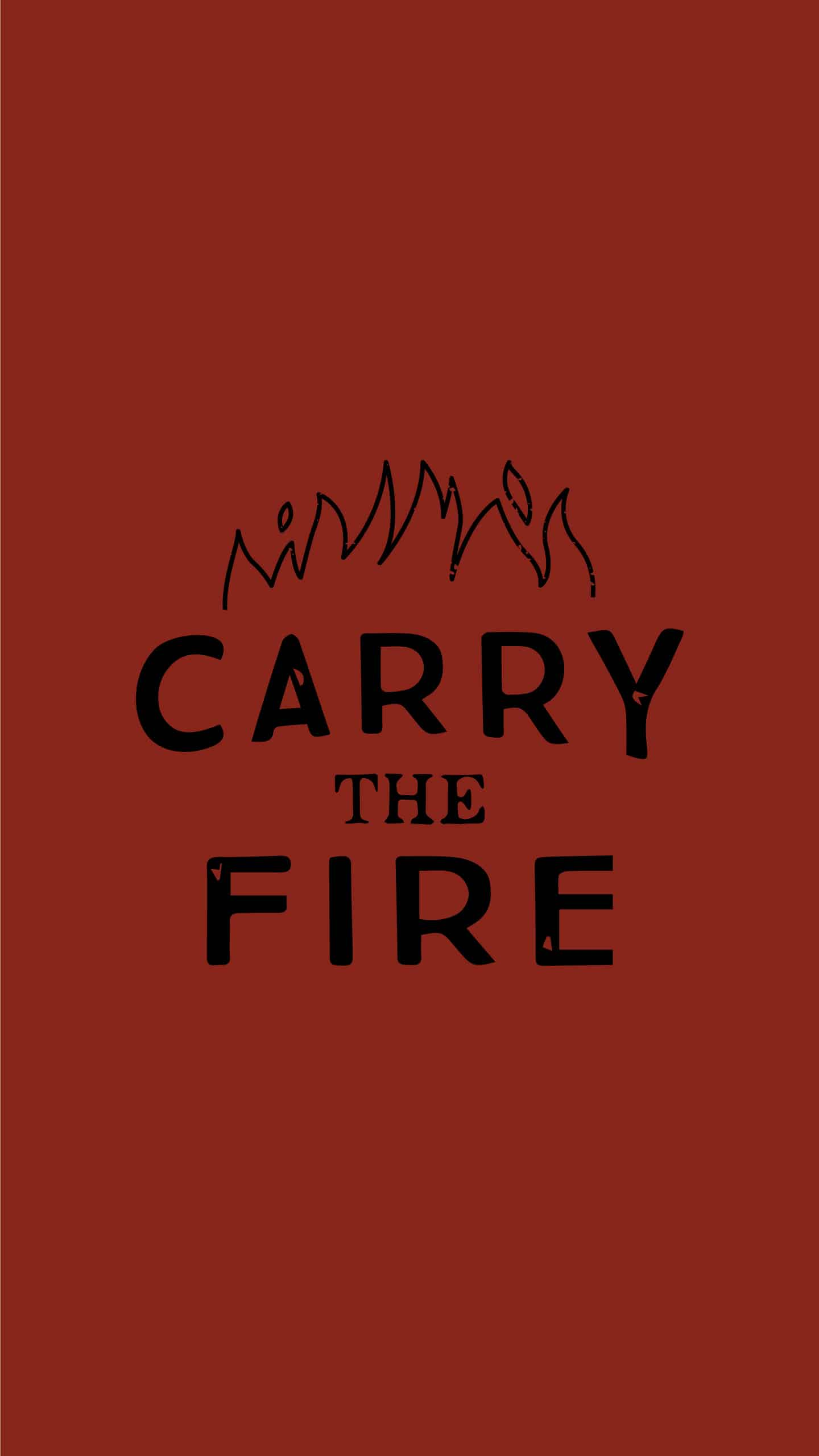 Carry the fire wallpaper# 2.