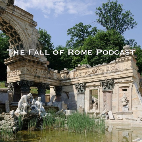 The fall of rome podcast.