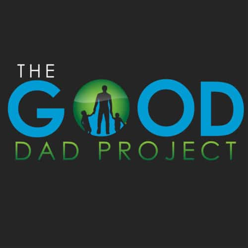The good dad project podcast.