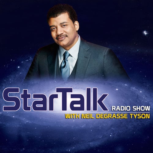 Star talk podcast.