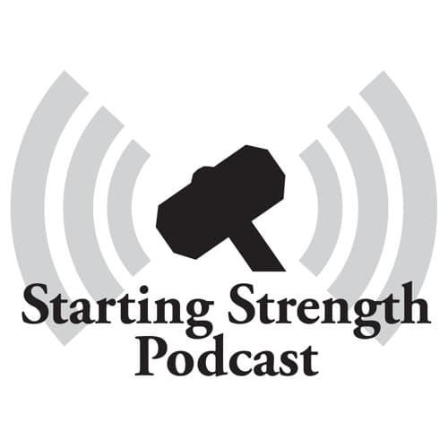 Starting strength podcast.