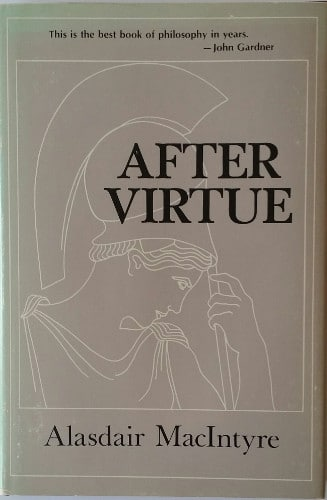 After Virtue by Alasdair MacIntyre, book cover.