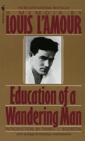 Education of a Wandering Man by Louis L'Amour, book cover.