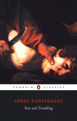 Fear and Trembling by Soren Kierkegaard, book cover.