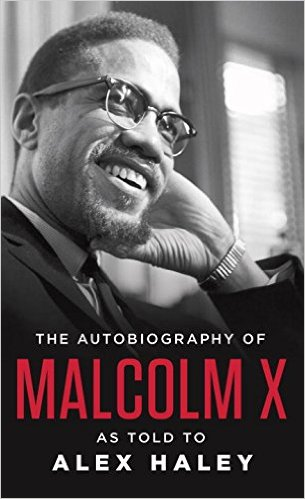 The Autobiography of Malcolm X by Alex Haley , book cover.