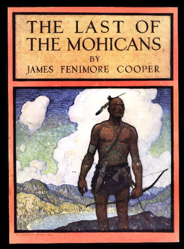 The Last of the Mohicans by James Fenimore Cooper, book cover.