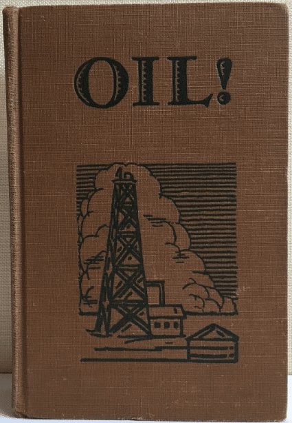 Oil! is a novel by Upton Sinclair, book cover.