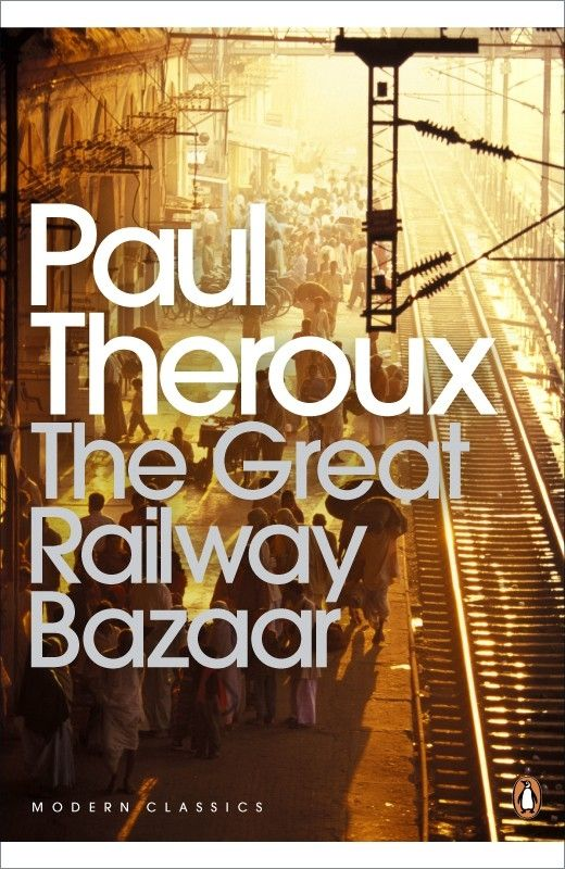 The Great Railway Bazaar by Paul Theroux, book cover.