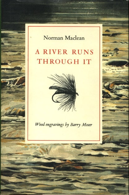 A River Runs Through It by Norman Maclean, book cover.
