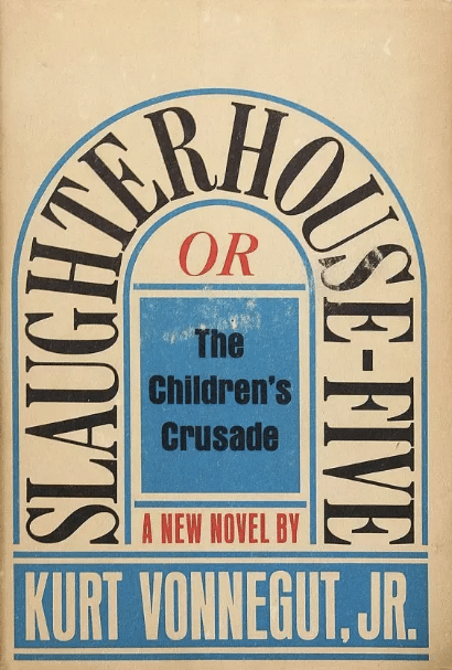 Slaughterhouse-Five by Kurt Vonnegut, book cover.