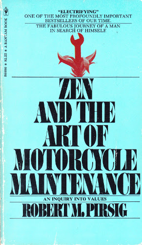 Zen and the Art of Motorcycle Maintenance by Robert M.Pirsig, book cover
