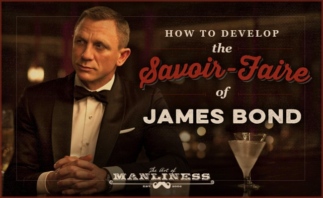 james bond in a tuxedo savoir faire