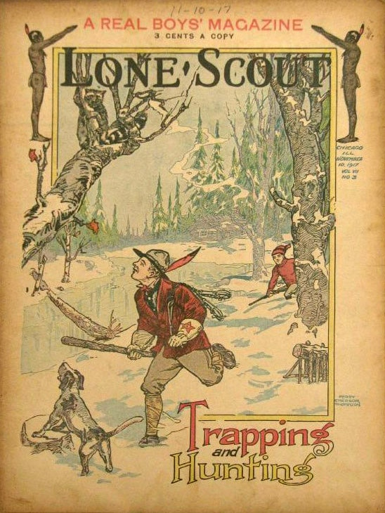 A magazine of lone scout about trapping and hunting.