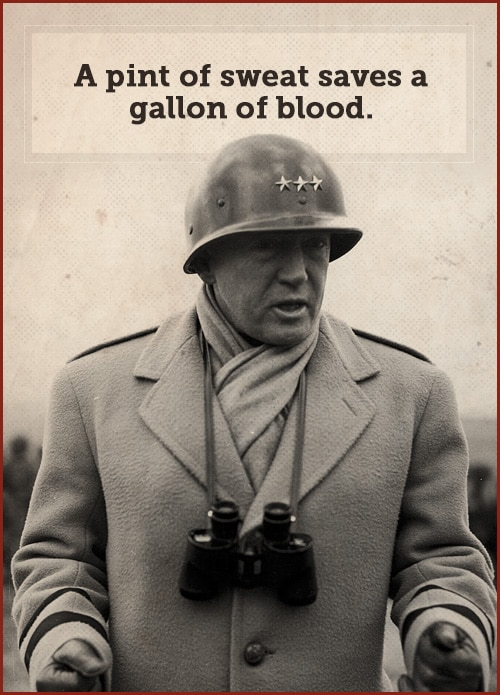 Quote by george patton in a battle field.