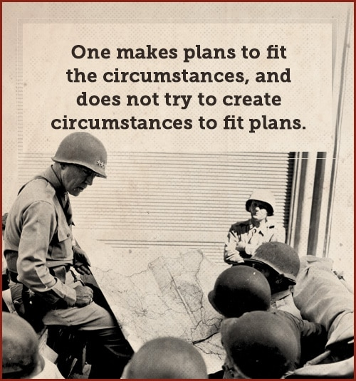 george patton quote make plans to fit circumstances