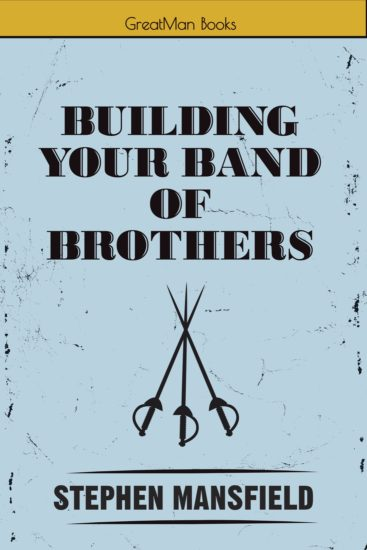 Building Your Brand fo Brothers book cover Stephen Mansfield.