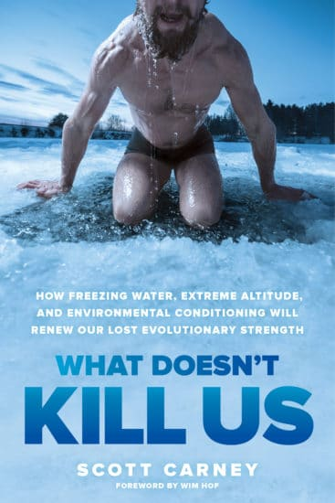 What Doesn't Kill Us book poster Scott carney.