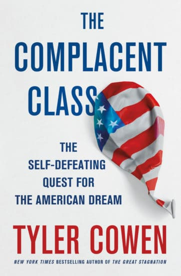 The Complacent class by tyler cowen.