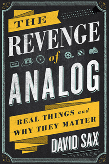 the revenge of analog book cover david sax