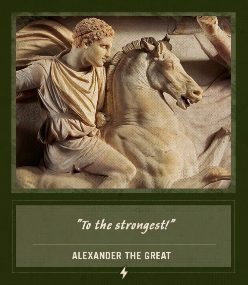 alexander the great last words to the stongest