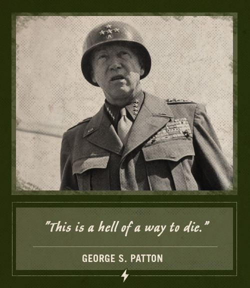 george patton last words hell of a way to die