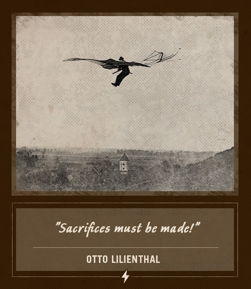 otto lilienthal last words sacrifices must be made