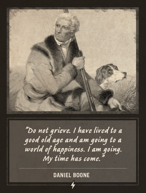 daniel boone last words do not grieve