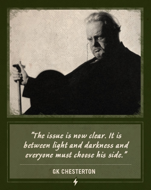 gk chesterton last words everyone must choose his side