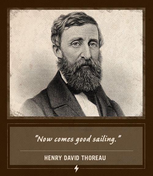 henry david thoreau last words now comes good sailing