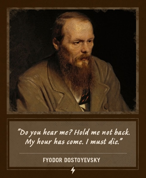 fyodor dostoyevsky last words my hour has come i must die