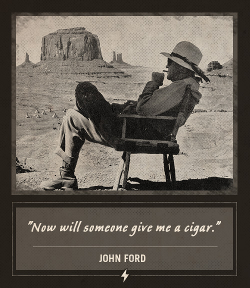 john ford director last words now will someone give me a cigar