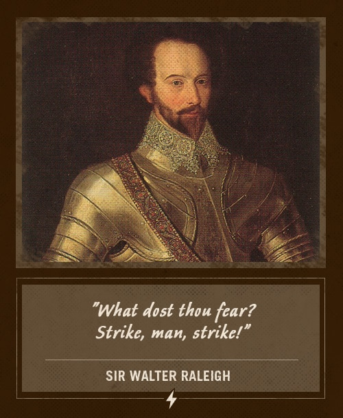 sir walter raleigh last words what dost thou fear