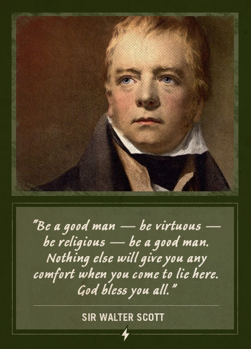 sir walter scott last words be a good man